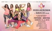 Miss aerobik: Výběr půvabných sportujících krásek bude v únoru ve Frýdku-Místku
