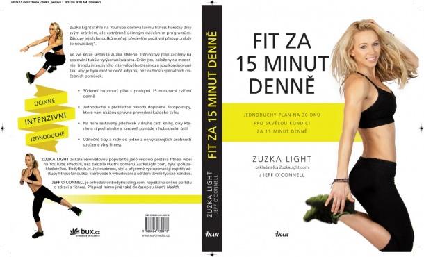 Fit za 15 minut denně – první kniha fitness ikony  Zuzky Light