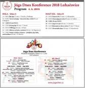 Cílem konference JÓGA DNES KONFERENCE 2018 inspirovat lidi pro zdravý životní styl a představit různé styly jógy